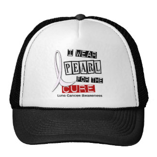 Lung Cancer I WEAR PEARL 37 Cure Trucker Hat