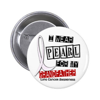 Lung Cancer I WEAR PEARL 37 Grandfather Pin