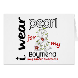 Lung Cancer I Wear Pearl For My Boyfriend 43 Card