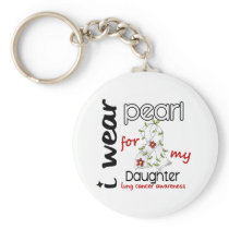 Lung Cancer I WEAR PEARL FOR MY DAUGHTER 43 Keychain
