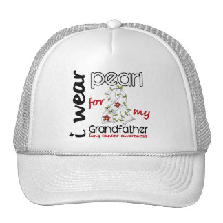 Lung Cancer I WEAR PEARL FOR MY GRANDFATHER 43 Trucker Hat