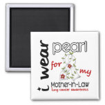 Lung Cancer I Wear Pearl For My Mother-In-Law 43 Magnets