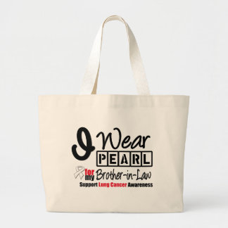 Lung Cancer I Wear Pearl Ribbon Brother-in-Law Bags