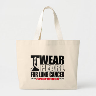 Lung Cancer I Wear Pearl Ribbon For AWARENESS Canvas Bag