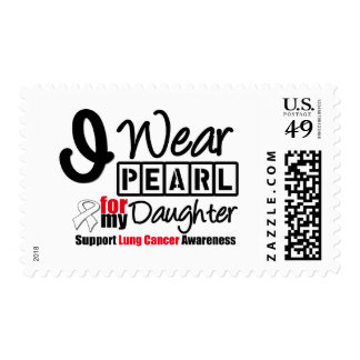 Lung Cancer I Wear Pearl Ribbon For My Daughter Postage Stamps