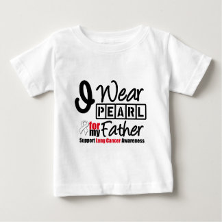 Lung Cancer I Wear Pearl Ribbon For My Father Shirts
