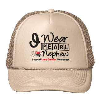 Lung Cancer I Wear Pearl Ribbon For My Nephew Trucker Hat