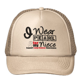 Lung Cancer I Wear Pearl Ribbon For My Niece Trucker Hat