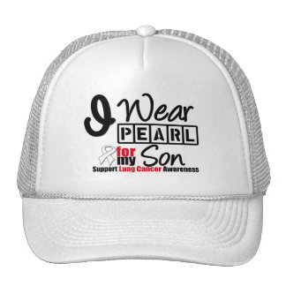 Lung Cancer I Wear Pearl Ribbon For My Son Trucker Hat