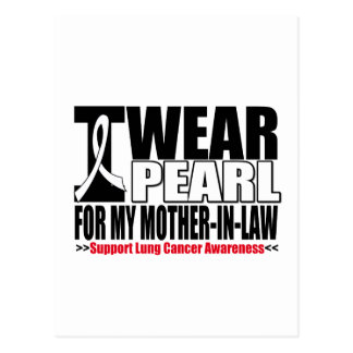 Lung Cancer I Wear Pearl Ribbon Mother-in-Law Postcard