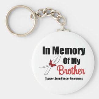 Lung Cancer In Memory of My Brother Basic Round Button Keychain