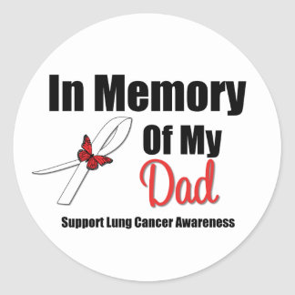 Lung Cancer In Memory of My Dad Stickers