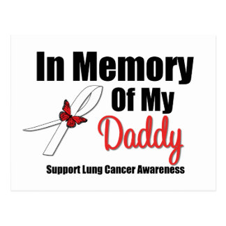 Lung Cancer In Memory of My Daddy Postcard