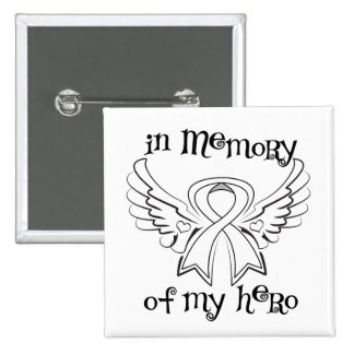 Lung Cancer In Memory of My Hero 2 Inch Square Button