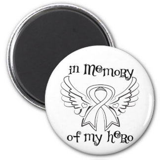 Lung Cancer In Memory of My Hero 2 Inch Round Magnet