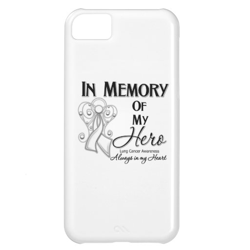 Lung Cancer In Memory of My Hero.png iPhone 5C Cover