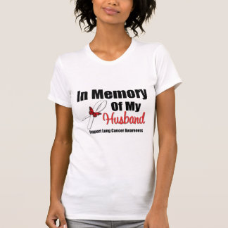 Lung Cancer In Memory of My Husband T-Shirt