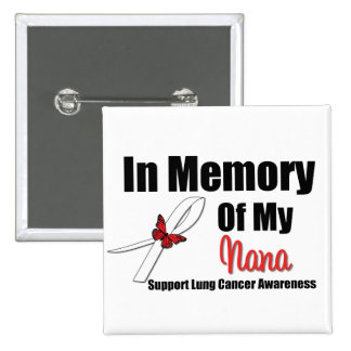 Lung Cancer In Memory of My Nana 2 Inch Square Button