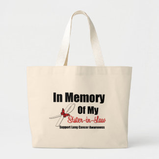 Lung Cancer In Memory of Sister-in-Law Jumbo Tote Bag