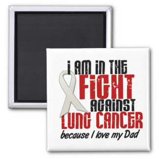 Lung Cancer IN THE FIGHT 1 Dad 2 Inch Square Magnet