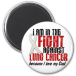 Lung Cancer IN THE FIGHT 1 Dad Magnets