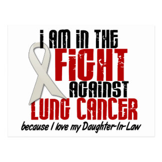 Lung Cancer IN THE FIGHT 1 Daughter-In-Law Postcard