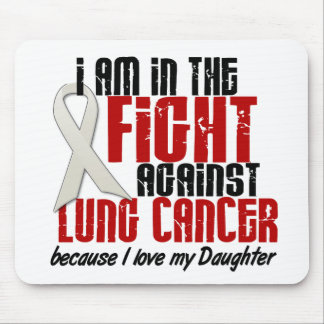 Lung Cancer IN THE FIGHT 1 Daughter Mouse Pad