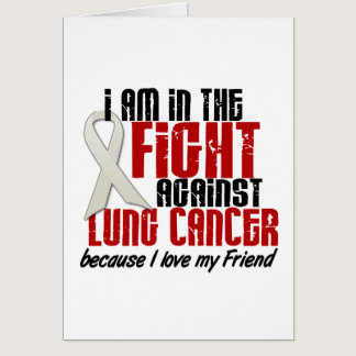 Lung Cancer IN THE FIGHT 1 Friend Card
