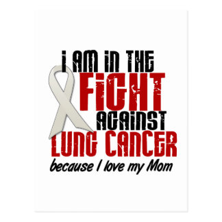 Lung Cancer IN THE FIGHT 1 Mom Postcard