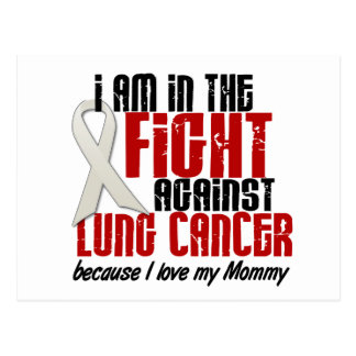 Lung Cancer IN THE FIGHT 1 Mommy Postcard