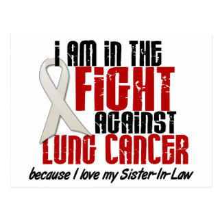 Lung Cancer IN THE FIGHT 1 Sister-In-Law Postcard