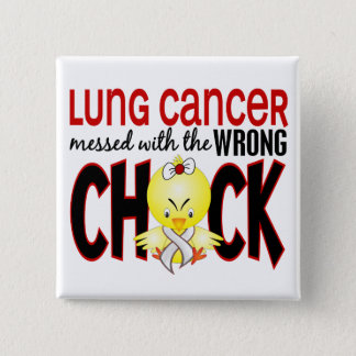 Lung Cancer Messed With The Wrong Chick Pinback Button