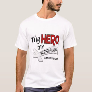 Lung Cancer MY HERO MY BROTHER-IN-LAW 42 T-Shirt