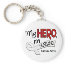 Lung Cancer MY HERO MY HUSBAND 42 Keychain