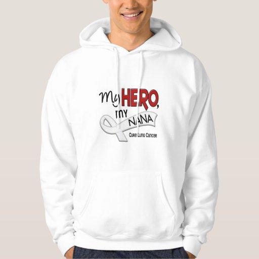 Lung Cancer MY HERO MY NANA 42 Hoodie