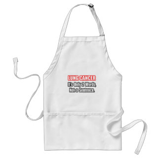 Lung Cancer...Not a Sentence Adult Apron