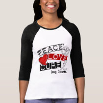Lung Cancer PEACE LOVE CURE 1 T-Shirt