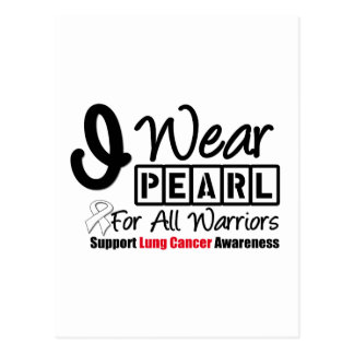 Lung Cancer Pearl Ribbon For All Warriors Postcard