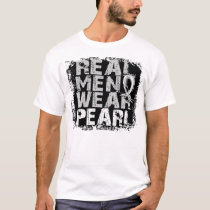 Lung Cancer Real Men Wear Pearl T-Shirt