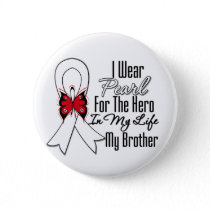 Lung Cancer Ribbon Hero My Brother Pinback Button