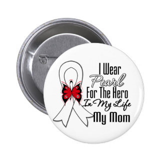 Lung Cancer Ribbon Hero My Mom Pinback Button