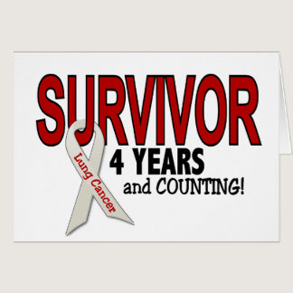 Lung Cancer Survivor 4 Years Card