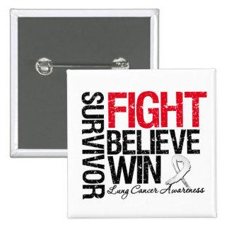 Lung Cancer Survivor Fight Believe Motto 2 Inch Square Button