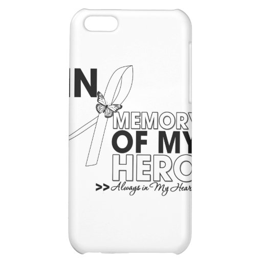 Lung Cancer Tribute In Memory of My Hero iPhone 5C Cover