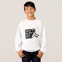 Lung Cancer Wake Up Kick Butt and Repea Sweatshirt