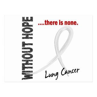 Lung Cancer Without Hope 1 Postcard