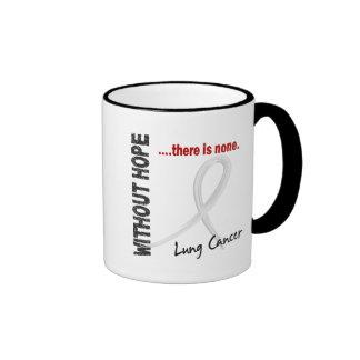 Lung Cancer Without Hope 1 Ringer Mug