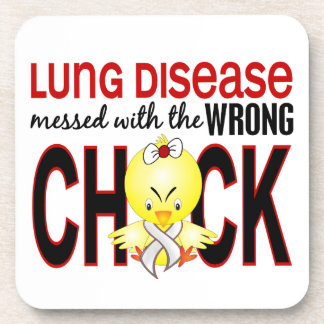 Lung Disease Messed With Wrong Chick Drink Coaster
