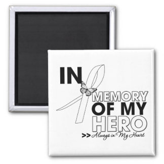 Lung Disease Tribute In Memory of My Hero 2 Inch Square Magnet