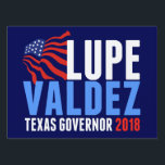 "Lupe Valdez for Texas Governor 2018 Lawn Sign<br><div class=""desc"">Vote for Lupe Valdez for Texas Governor 2018 Election Yard Sign. Be proud to support the former sheriff in Dallas by placing this in front of your house. Texans,  it&#39;s time to vote for a democrat cop to become Texas Governor. A bold democratic party sign for midterm elections.</div>"